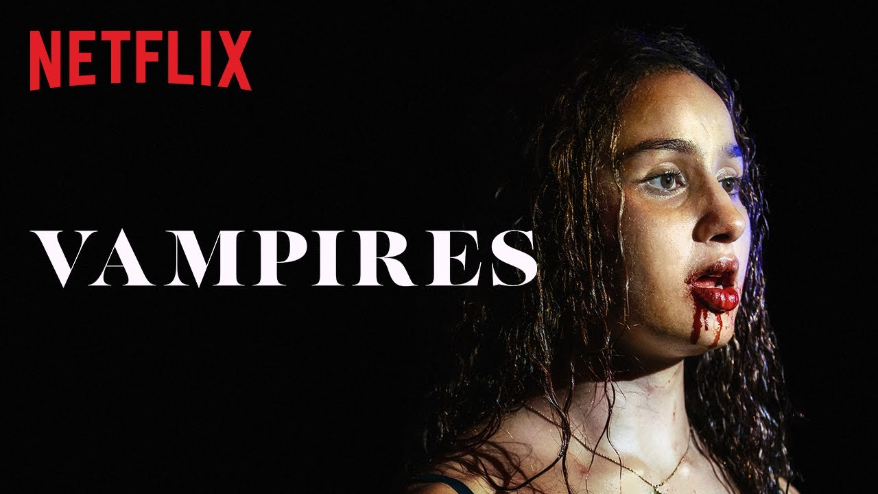 Vampires Saison 1 Série Netflix